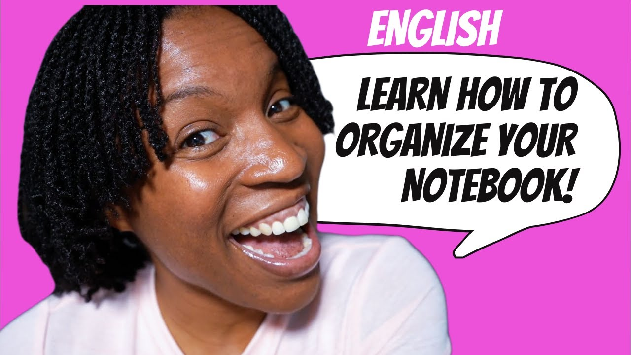 STUDY ENGLISH | How To Organize Your English Notebook Effectively