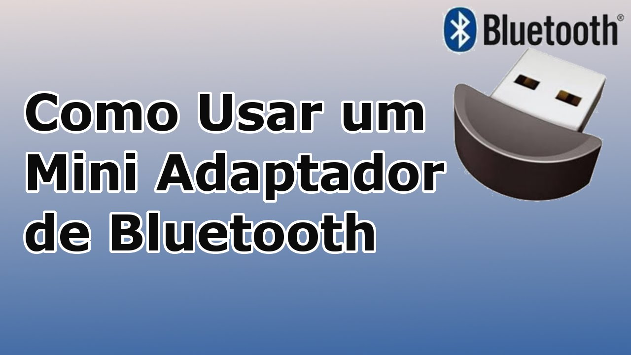 Como Usar Um Mimi Adaptador De Bluetooth Youtube