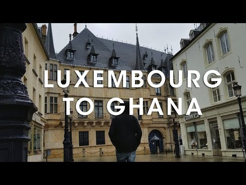 From Luxembourg to Ghana
