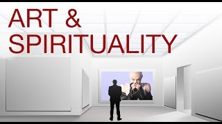 ART AND SPIRITUALITY explained by Hans Wilhelm
