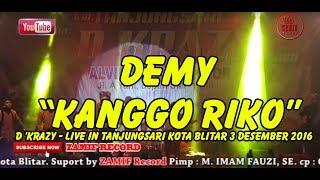 KANGGO RIKO -  DEMY - D 'KRAZY - LIVE IN TANJUNGSARI KOTA BLITAR 3 DESEMBER 2016