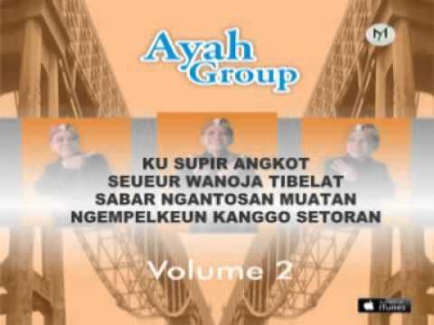 AYAH GROUP volume 2 - SUPIR ANGKOT ft. Broadcaster Pitaloka FM Ciamis ( Video Lyric )