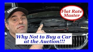 Why Not to Buy a Car at the Auction!!!