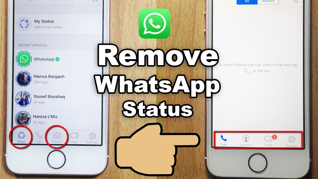 How To Remove The New Whatsapp Status Feature From Within The Whatsapp Application