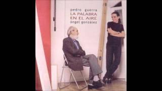 Pedro Guerra y Ángel González - La palabra en el Aire (Disco-libro completo)