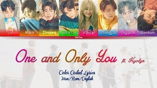 "GOT7 - ""One and Only You (너 하나만)"" ft Hyolyn Color Coded Lyrics (Han/Rom/English) 
