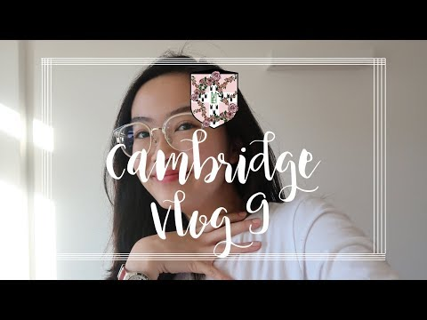 CAMBRIDGE VLOG 9 | MY FRIEND TAKES OVER MY CHANNEL
