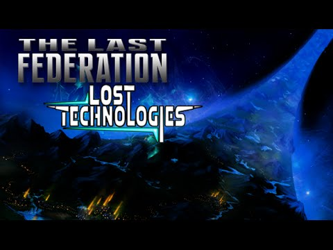 The Last Federation - Lost Technologies : Présentation et impressions
