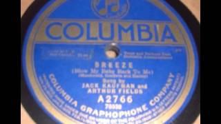 """Breeze (Blow My Baby Back To Me)"" - Jack Kaufman & Arthur Fields (1919 Columbia)"