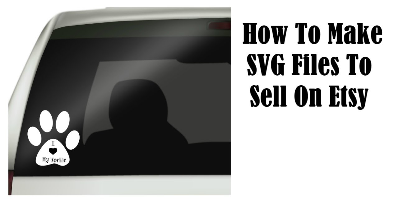 How To Make SVG Files To Sell On Etsy