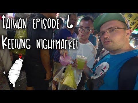 Taiwan Episode 6 - Keelung nightmarket exploration