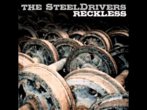 The Steeldrivers - CAN YOU RUN (Studio)