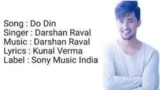 Do Din - Darshan raval new song with Lyrics / 2018 ....