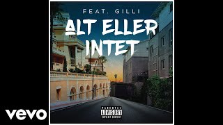 Sleiman - Alt Eller Intet ft. Gilli (Pseudo Video)