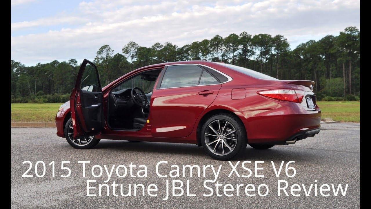 2015 Toyota Camry Xse V6 Entune Jbl Premium Audio Road Test Youtube