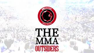 The MMA Outsiders: Episode 19