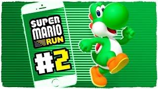 SUPER MARIO RUN - EP 2 | NUEVO JUEGO DE MARIO PARA iOS Y ANDROID | GAMEPLAY EN ESPAÑOL