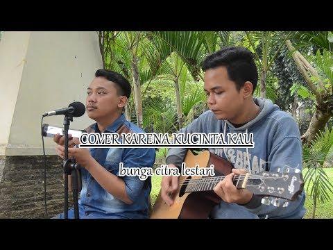 Bunga Citra Lestari - Karena KuCinta Kau ( Acoustic Cover )