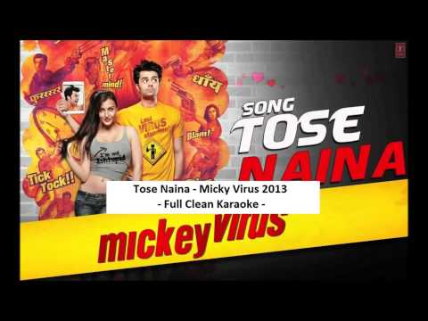 Tose Naina Full Clean Karaoke With Lyrics - Mickey Virus .
