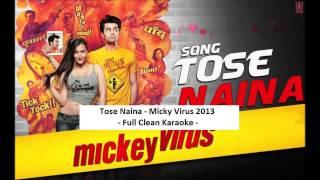 Tose Naina Full Clean Karaoke With Lyrics - Mickey Virus 2013.