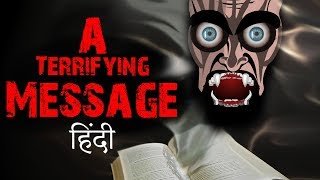 A TERRIFYING MESSAGE - Hindi Horror Stories Animated