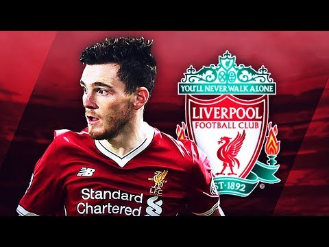 ANDREW ROBERTSON - Welcome to Liverpool - Fantastic Skills, Tackles & Passes - 2017 (HD)