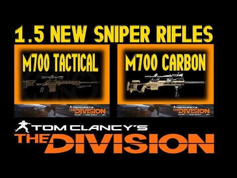 The Division 1.5 New Sniper Rifles M 700 Tactical & Carbon.