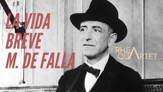 La vida breve (Danza Española N1) – Manuel de Falla (Rhea Quartet with Ivan Castell)