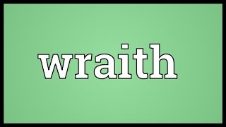 Wraith Meaning