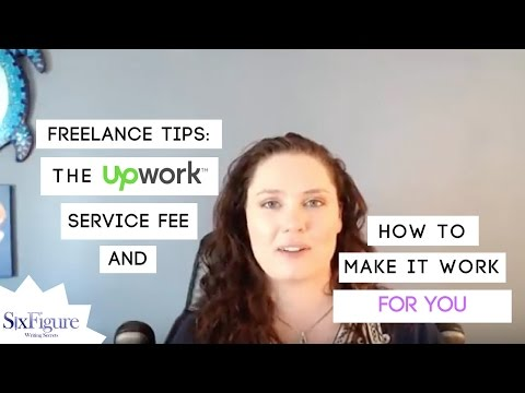 Freelance Tips: The Upwork Service Fee and How to Make it Work for You