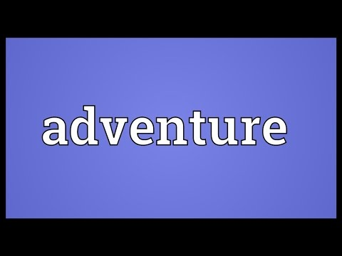 Adventure Meaning