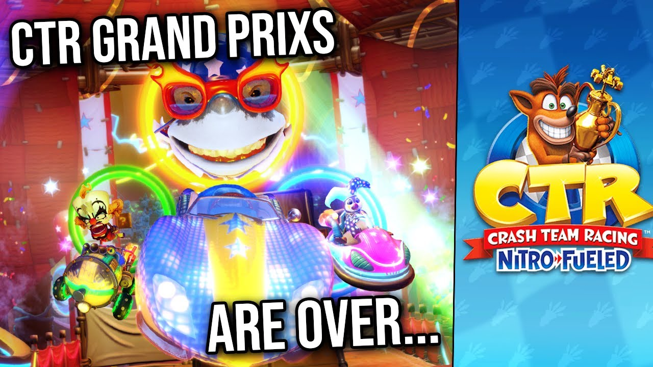 CTR Grand Prixs Are Over... But There's Some Good News!