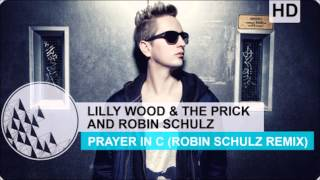 lilly wood robin schulz prayer in c official hd audio