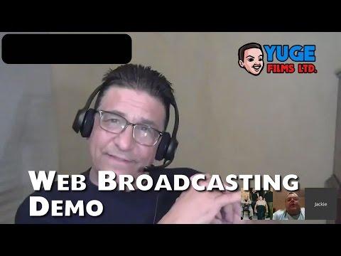 Web Broadcasting by Yuge Films LTD.