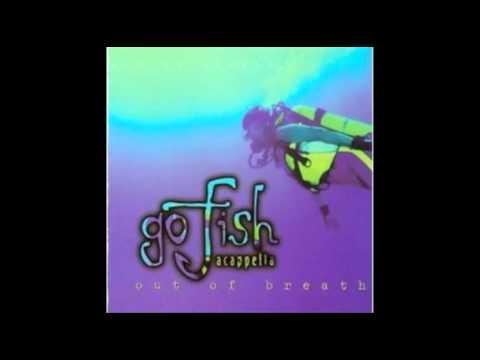 Go Fish - Acapella