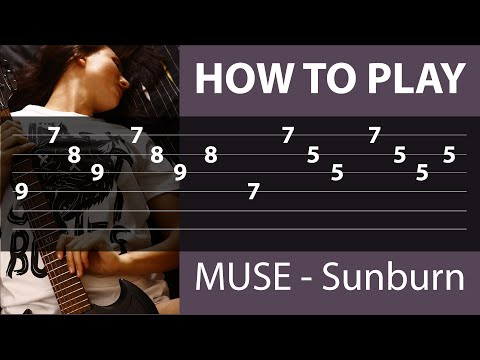Muse - Sunburn - How to play on Guitar (Tabs on Screen)
