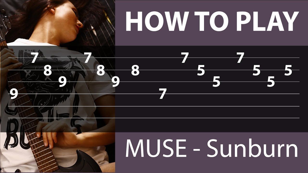 Muse Sunburn How To Play On Guitar Tabs On Screen Youtube