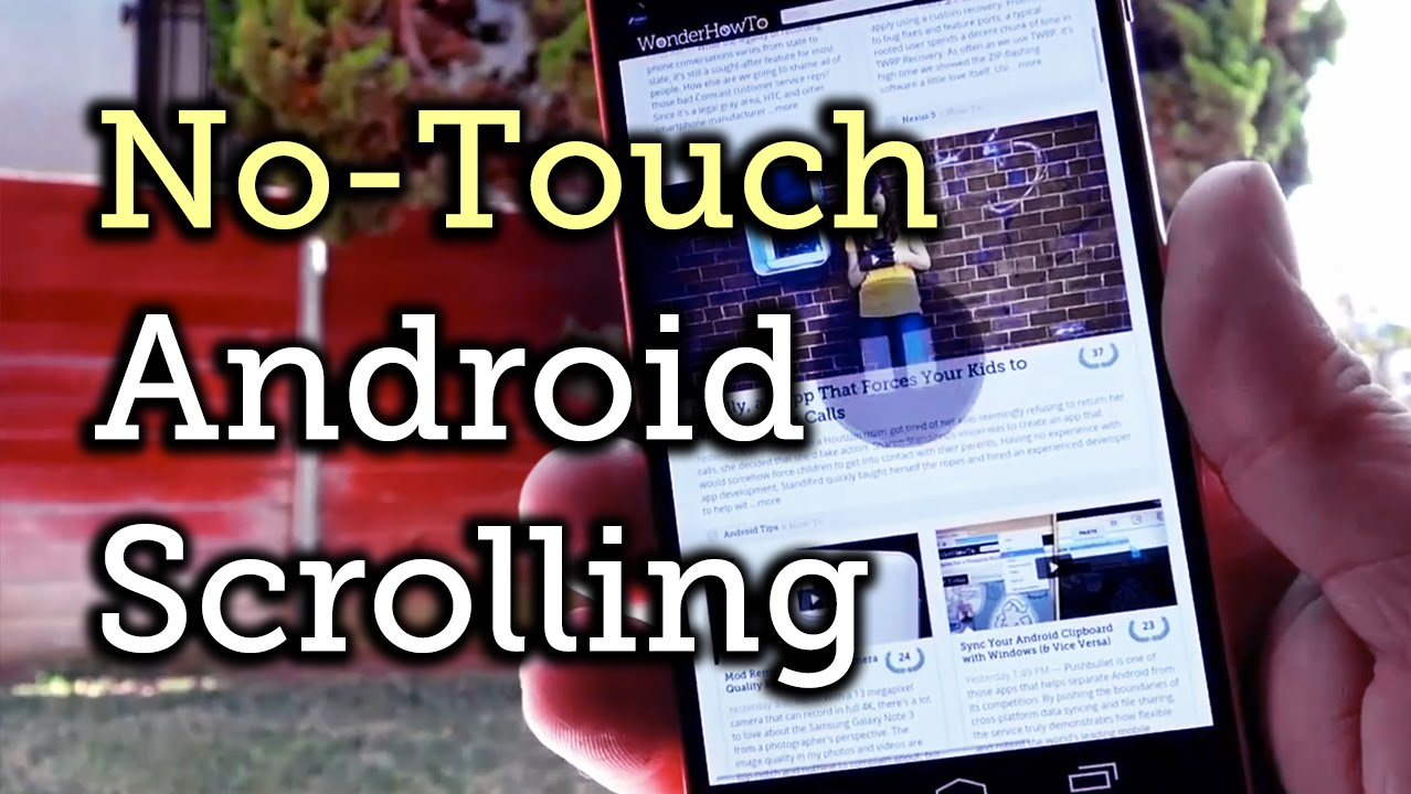 Add No-Touch Scrolling to Your Android Phone or Tablet [How-To]