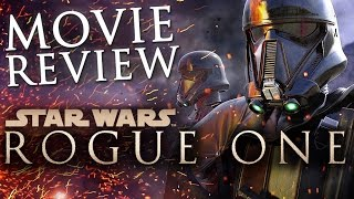 Star Wars: Rogue One | MOVIE REVIEW (NO SPOILERS!)