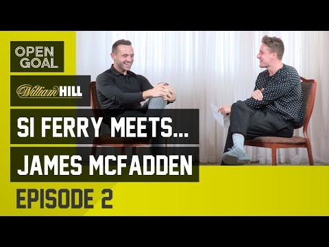 Si Ferry Meets...James McFadden Episode 2 - Everton Days, Birmingham & Return to Scotland