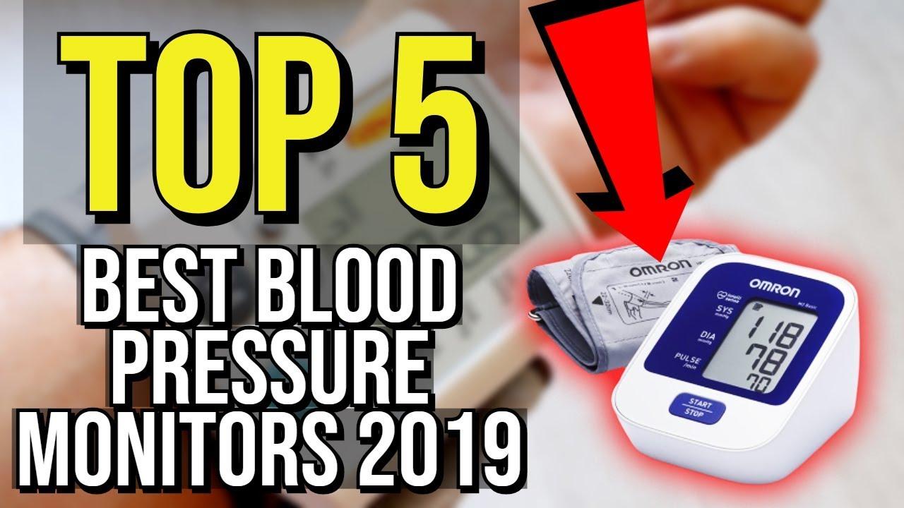 Top 5 Best Blood Pressure Monitor 2019 Youtube