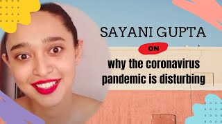 Sayani Gupta is disturbed about the Coronavirus unrest in the country