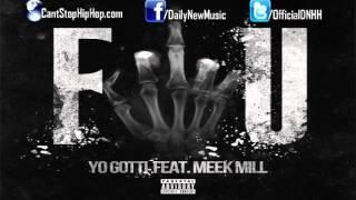 Yo Gotti - FU Fuck You Ft Meek Mill November 19th