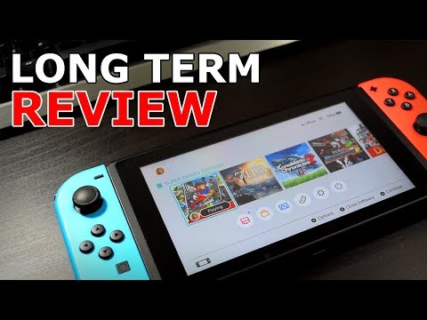 Nintendo Switch Long Term Review  How I use the Switch