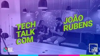 Hack Town | Tech Talk | João Rubens