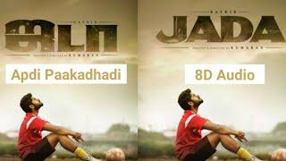 jada-apdi-paakadhadi-8d-song-2019-latest-song-anirudh-sam-cs
