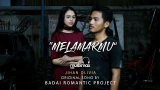 MELAMARMU - BADAI ROMANTIC PROJECT | COVER BY JIHAN OLIVIA | MUSIXMAX