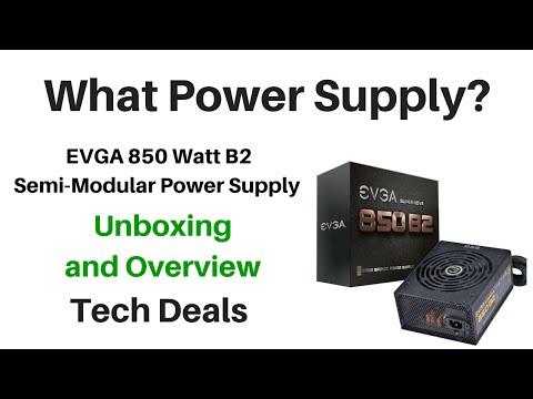 EVGA 850 Watt B2 Semi-Modular Power Supply - Unboxing and Overview