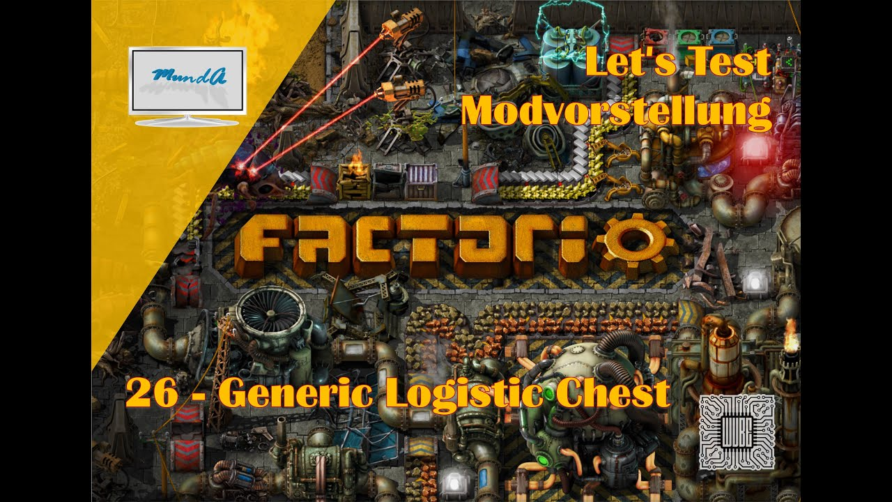 Let's Test Factorio Modvorstellung # 26 - Generic Logistic Chest