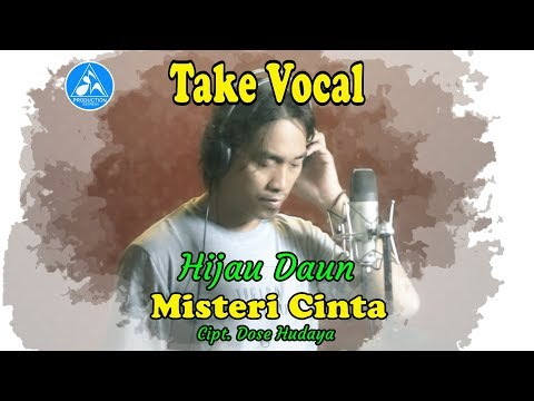 Hijau Daun - Misteri Cinta (Take Vocal)